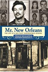 Mr. New Orleans: The Life of a Big Easy Underworld Legend Hardcover