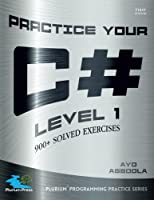 Practice Your C# Level 1 Front Cover