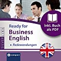 Ready for Business English: Redewendungen (Compact SilverLine) Hörbuch von Bernie Martin Gesprochen von:  N.N.