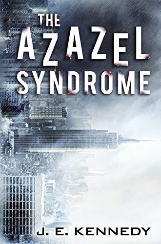 The Azazel Syndrome (The Azazel Series) by [Kennedy, J. E.]