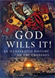 Front cover for the book God Wills It! by Wayne Bartlett