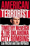American Terrorist: Timothy McVeigh and the Oklahoma City Bombing