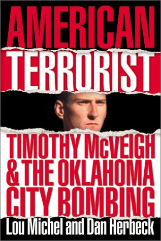 (American Terrorist: Timothy McVeigh and the Oklahoma City)