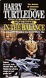 Worldwar: In the Balance and Worldwar: Tilting the Balance