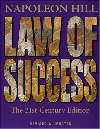 Law of Success: The 21st-Century Edition: Revised and Updated pdf