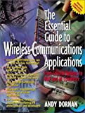 img - for The Essential Guide to Wireless Communications Applications, From Cellular Systems to WAP and M-Commerce book / textbook / text book