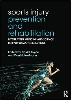 Sports Injury Prevention And Rehabilitation por David Joyce epub