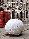 Midsummer Snowballs
