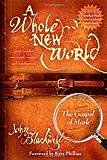 A Whole New World, John Blackwell, 1600371582