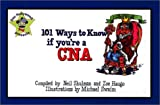 101 Ways to Know If You're a CNA