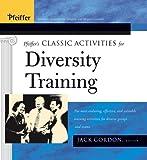 Pfeiffer's Classic Activities for Diversity Training