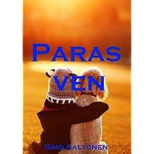 Paras ven (Finnish Edition)
