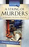 A String of Murders, Darlene Franklin, 1602601402