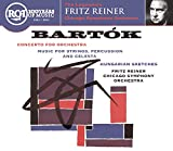 Bartok: Concerto for Orchestra; Music for Strings, Percussion and Celesta; Hungarian Sketches