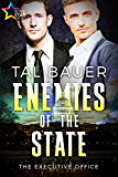 Enemies of the State: The Executive Office