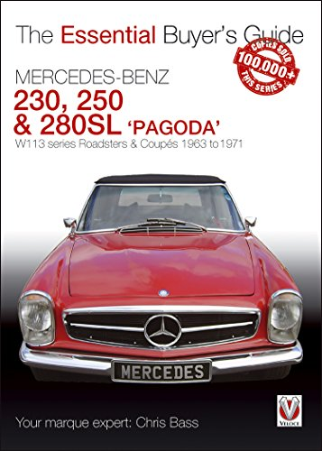 Mercedes Benz Pagoda 230SL, 250SL & 280SL roadsters & coupés: W113 series Roadsters & Coupés 1963 to 1971 (Essential Buyer's Guide series) ()