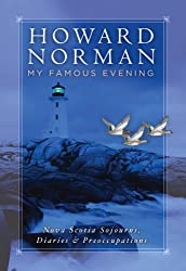 My Famous Evening: Nova Scotia Sojourns, Diaries, and Preoccupations (Directions)