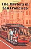 The Mystery in San Francisco (The Boxcar Children Mysteries)