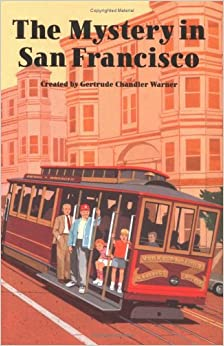 The Mystery in San Francisco (Boxcar Children Mysteries)