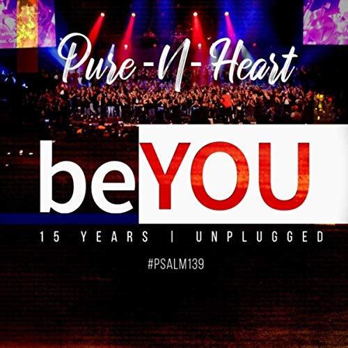 Pure n Heart - Be You: 15 Years (Unplugged) 2018