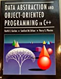 Data Abstraction and Object-Oriented Programming in C Plus, Gorlen, Keith E., 047192346X