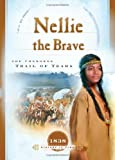 img - for Nellie the Brave: The Cherokee Trail of Tears (1838) (Sisters in Time #10) book / textbook / text book