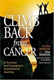 Climb Back from Cancer, Alan Hobson and Cecilia Hobson, 0968526314