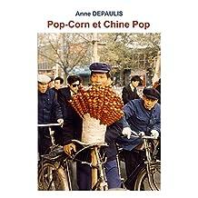 Pop-Corn et Chine Pop (French Edition)