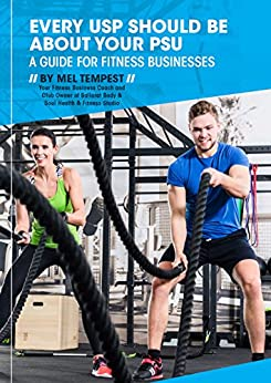 Every USP should be about your PSU: Health Club Business