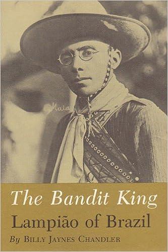 Bandit King: Lampiao of Brazil