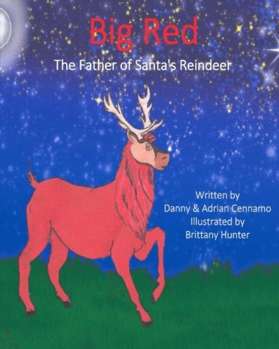 Big Red: The Father of Santa's Reindeer