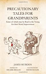 Precautionary Tales for Grandparents