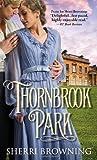 Thornbrook Park, Sherri Browning, 1402295863