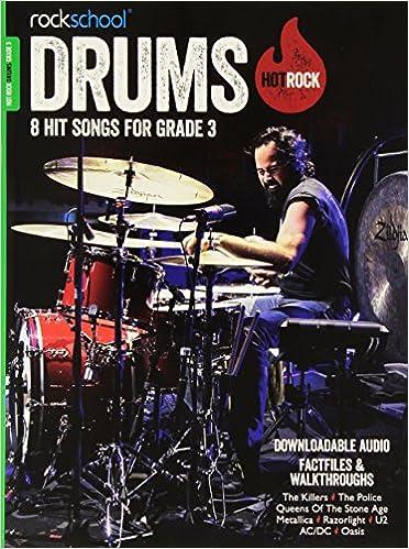 Rockschool: Hot Rock Drums - Grade 3