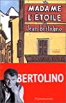 Madame l'étoile par Bertolino
