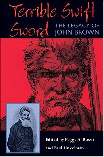Download Terrible Swift Sword: The Legacy of John Brown PDF