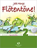 Jede Menge Flötentöne Band 2: Die Schule für Sopranblockflöte mit Pfiff, incl. 2 CDs