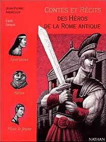 Contes et récits des héros de la Rome antique par Andrevon