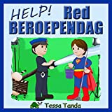 Help! Red Beroependag: Interactief Prentenboek met leuke spelletjes voor 3 tot 8 jarigen. Vind de juiste spullen voor de beroepen zoals Astronaut, Politie ... Dokter, Piloot, Acteur. (Dutch Edition)