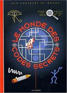 """Afficher """"Le monde des codes secrets"""""""