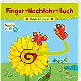 Durch die Natur: Ein Finger-Nachfahr-Spaß mit lustigen Reimen (Bilderbuch ab 18 Monate)
