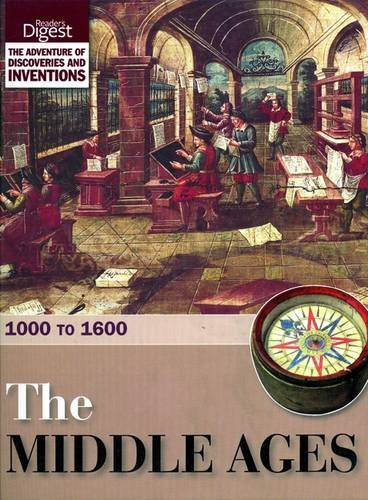 The Middle Ages: 1000 to 1600.