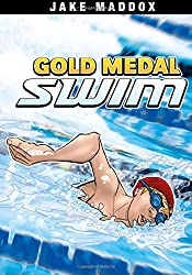 Gold Medal Swim (Jake Maddox Sports Stories)
