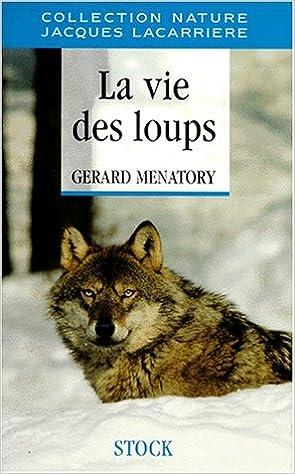 La vie des loups pdf ebook