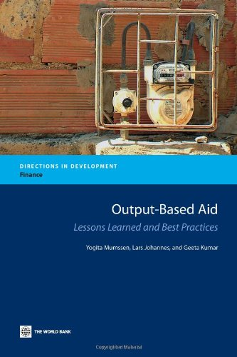 Output-based Aid: Lessons Learned and Best Practices  (Directions in Development)