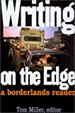 Writing on the Edge, Tom Miller, 0816522413