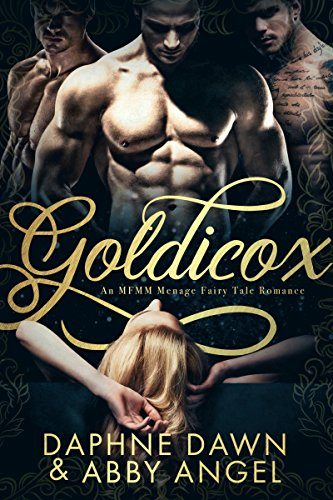 Goldicox: An MFMM Menage Fairy Tale Romance cover