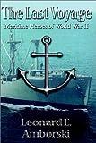 The Last Voyage, Leonard E. Amborski, 0615122175