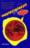 Epistles from the Planet Photosynthesis, Adams, Mary, 0813016703