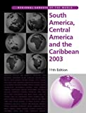 South America, Central America and the Caribbean 2003, Europa Publications Staff, 1857431383